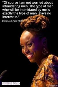 adichie not afraid of intimidating men